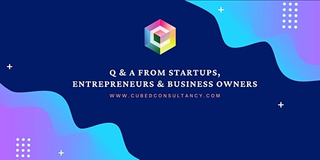 Q & A From Startups, Entrepreneurs & Business Owners tickets