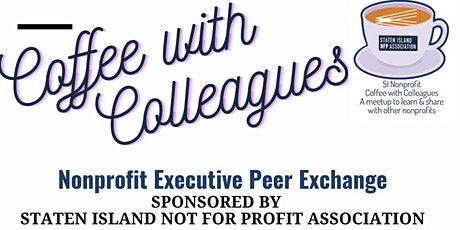 SINFPA  Executive Director  Peer Exchange (Virtual Coffee with Colleagues) tickets