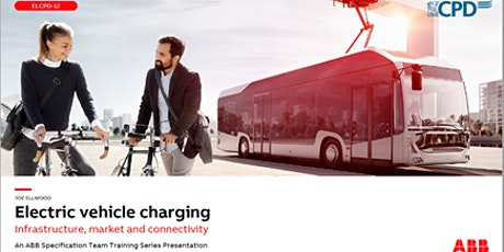 Electric vehicle  charging - Infrastructure, market and connectivity tickets