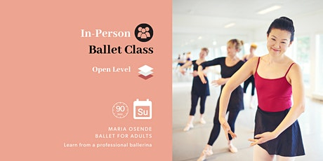 Open Ballet Class (in-person) tickets