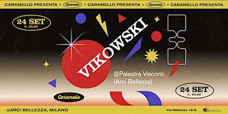 Caramello presenta Vikowski nella Palestra Visconti biglietti