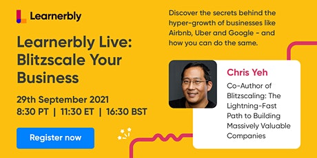 Learnerbly Live: Blitzscale Your Business with Chris Yeh tickets