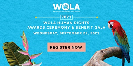 WOLA Human Rights Awards Ceremony & VIRTUAL Gala tickets