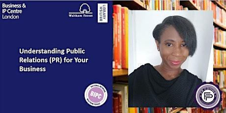 Understanding Public Relations (PR) for Your Business tickets