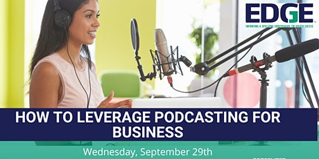 How to Leverage Podcasting for Business tickets