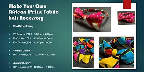 African Print Alice Band Workshop (Chingford Library) tickets