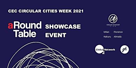 Circular Cities Week 2021 - aRoundTable Showcase tickets