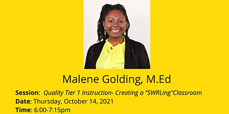 """Quality Tier 1 Instruction: Creating A """"SWRLing"""" Classroom- Malene Golding tickets"""