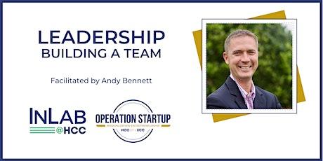 Leadership - Building A Team Virtual via Zoom tickets