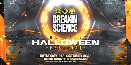 Breakin Science  Early Halloween Festival tickets