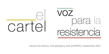 """Exposición """"El cartel: voz para la resistencia"""" tickets"""