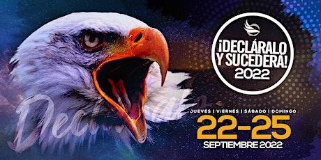 DECLARALO Y SUCEDERA 2022 tickets