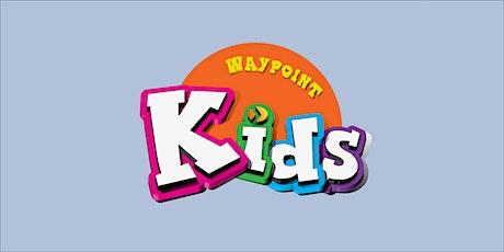 Waypoint Kids Registration for Sunday 9/26 tickets