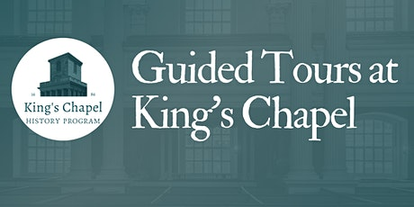 Experience King's Chapel - Guided Tour tickets
