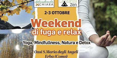 Weekend di Fuga e Relax biglietti