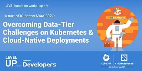 Overcoming Data-Tier Challenges on K8s and Cloud-Native Deployments! tickets