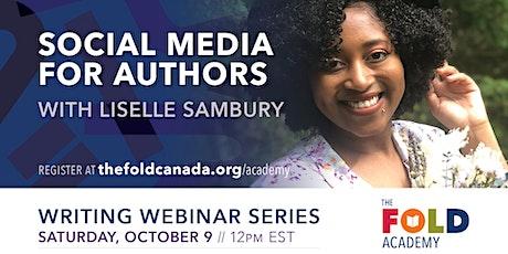 Social Media for Authors with Liselle Sambury tickets