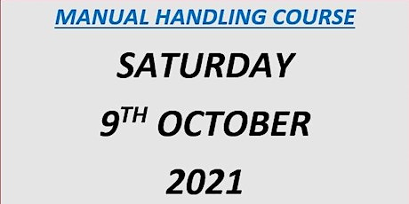 Manual Handling Course: Saturday 9th October 2021 tickets