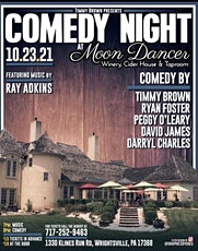 Comedy Night At Moon Dancer Winery tickets