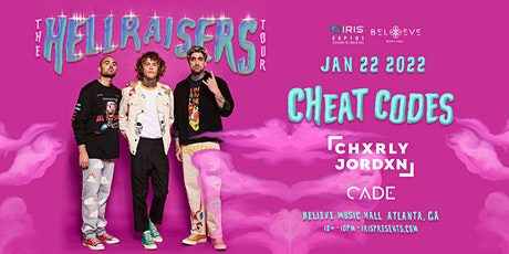 Cheat Codes - Hellraisers Tour   IRIS ESP 101  Saturday, January 22nd tickets