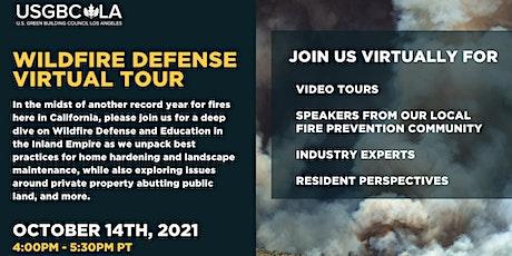 Wildfire Defense Virtual Tour tickets