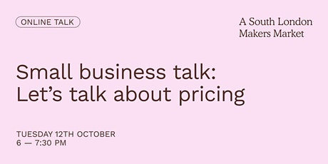 Small Business Talk: Let's Talk About Pricing tickets