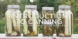 Introduction to Canning: Apple Chutney and Mixed...