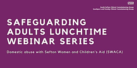 Safeguarding adults | Domestic abuse tickets