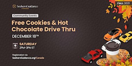 Free Cookies & Hot Chocolate Drive Thru tickets