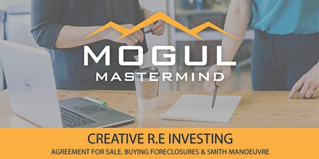 Creative R.E Investing - AFS, Smith Manoeuvre & Foreclosures - Edmonton tickets