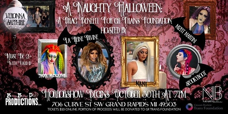 A Naughty Halloween: a Drag Benefit for Grand Rapids Trans Foundation! tickets