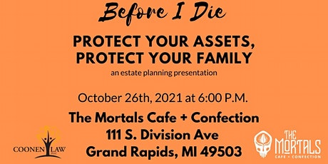 Before I Die: Protect Your Assets, Protect Your Family tickets