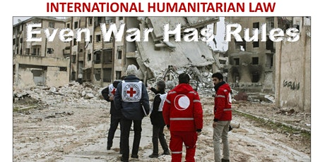 International Humanitarian Law: Even War Has Rules tickets