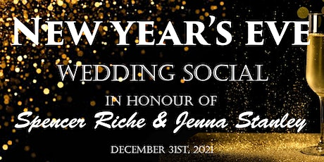 Wedding Social for Jenna Stanley & Spencer Riche tickets