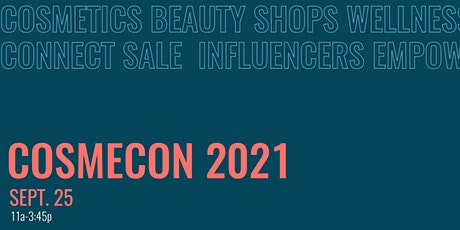 CosmeCon 2021 tickets