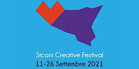 SICANI CREATIVE FESTIVAL FINALE! FANFARA STATION-LOVESICK DUO-FOUR ON SIX biglietti