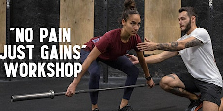 """""""No Pain. Just Gains."""" Fitness Workshop tickets"""