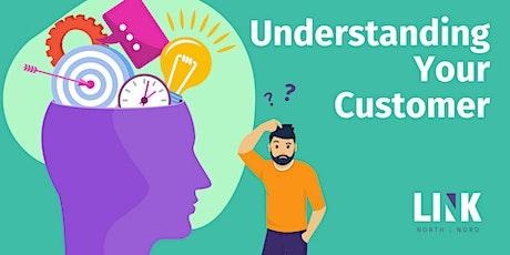 Understanding Your Customer tickets