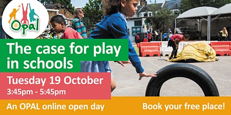 The case for play in schools: an OPAL online open day tickets