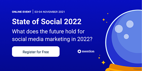 State of Social 2022: What does the future hold for social media marketing? biglietti