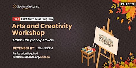 Arts & Creativity Workshop: Arabic Calligraphy Artwork tickets