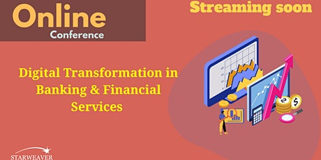 Digital Transformation in Banking & Financial Services tickets