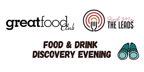 Leicestershire Food & Drink Discovery Evening tickets