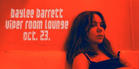 Baylee at the Viper Room Lounge tickets