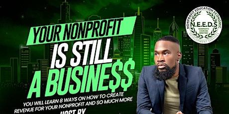 Your Nonprofit Is Still A Busine$$ Class tickets