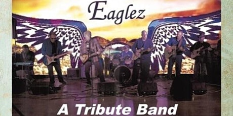 The Eaglez - A Tribute Band tickets