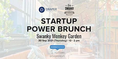 Startup Power Brunch at Swanky Monkey Garden - DSH CEE pop-up tickets