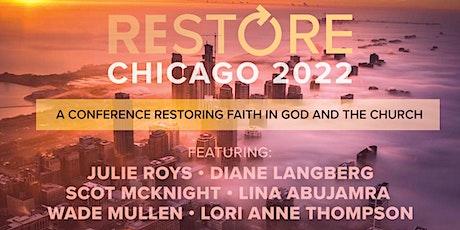 RESTORE Chicago 2022 tickets