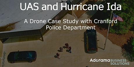 UAS and Hurricane Ida: Case Study with Cranford Police Department tickets
