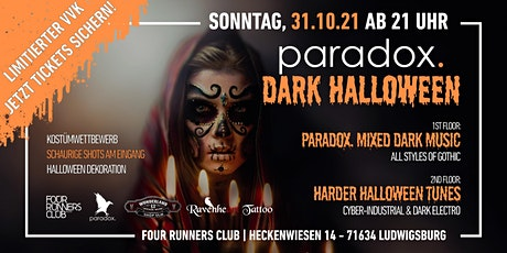 Dark Halloween Party auf 2 Floors im paradox Ludwigsburg (Limitierter VVK!) Tickets